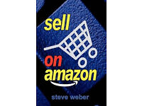 Sell On Amazon by Steve Weber BOOK (Paperback) Exellent Condition