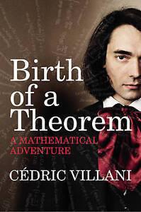 Birth of a Theorem: A Mathematical Adventure by Cedric Villani (Hardback, 2015)