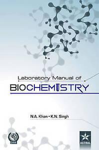 Laboratory Manual of Biochemistry by Khan, Dr Nawaz Ahmad -Hcover