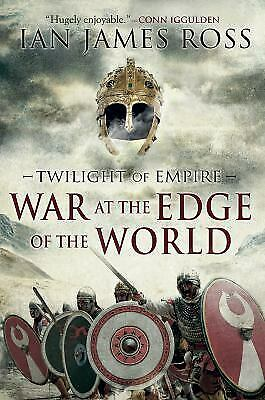 War at the Edge of the World : Rome Reborn, Book 1 by Ross, Ian