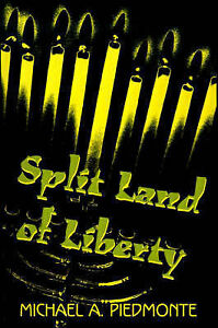NEW Split Land of Liberty by Michael Piedmonte