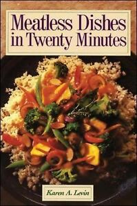 Meatless Dishes in Twenty Minutes by Kar...