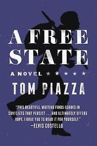 A Free State by Piazza, Tom -Paperback