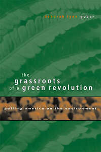 The Grassroots of a Green Revolution – Polling America on the Environment,