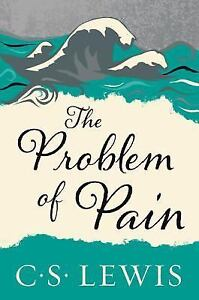Lewis signature classics the problem of pain by c s lewis 2015