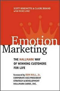 Emotion Marketing: The Hallmark Way of Winning Customers for Life-ExLibrary