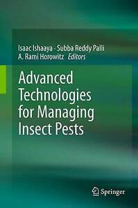 NEW Advanced Technologies for Managing Insect Pests