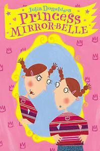 Princess-Mirror-Belle-by-Julia-Donaldson-Paperback-2003