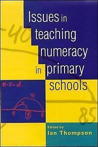 """AS NEW"" Thompson, Ian, Issues in Teaching Numeracy in Primary Schools, Book"