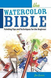 The-Watercolor-Bible-Painting-Tips-and-Techniques-for-the-Beginner-by-Joe