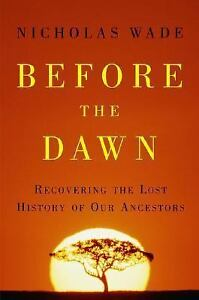 Before the Dawn: Recovering the Lost History of Our Ancestors-ExLibrary
