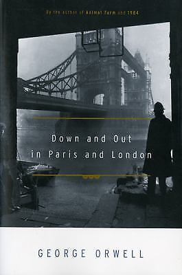 Down And Out In Paris And London By Orwell, George