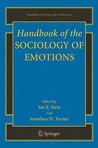 Handbook of the Sociology of Emotions, Jan E. Stets