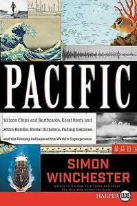 Pacific Silicon Chips Surfboards Coral Reefs Atom Bombs by Winchester Simon -Pap