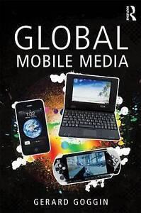 Global Mobile Media by Gerard Goggin (Paperback, 2008)