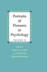 Portraits of Pioneers in Psychology: Volume II (Portraits of Pioneers-ExLibrary