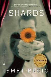 Shards by Ismet Prcic (Paperback / softback, 2011)