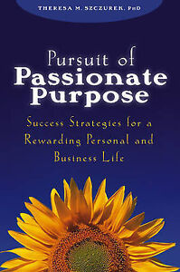 Pursuit-of-Passionate-Purpose-Success-Strategies-for-a-Rewarding-ExLibrary