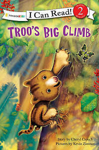 Troos Big Climb (I Can Read/Rainforest Friends), Crouch Cheryl | Paperback Book