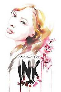 NEW Ink By Amanda Sun Paperback Free Shipping