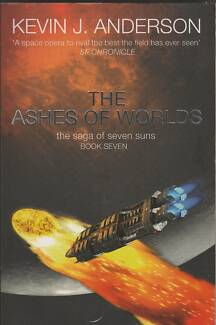 THE ASHES OF WORLDS (Seven Suns #7) Kevin J. Anderson 1st 2008