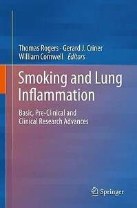 Smoking and Lung Inflammation: Basic, Pre-Clinical and Clinical Research Advance
