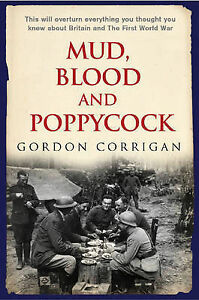 Mud-Blood-and-Poppycock-Britain-and-the-First-World-War-Cassell-military-trad