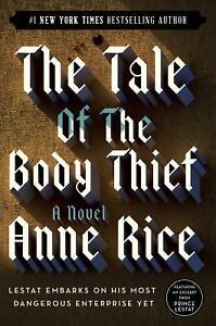 Vampire-Chronicles-The-Tale-of-the-Body-Thief-4-by-Anne-Rice-1997-Paperback