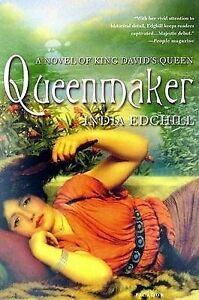 Queenmaker: A Novel of King David's Queen Edghill, India -Paperback