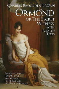 Ormond or the Secret Witness: with Related Texts, Charles Brockden Brown | Paper
