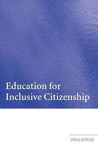 Education for Inclusive Citizenship, Dina Jane Kiwan