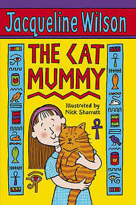 The Cat Mummy by Jacqueline Wilson BRAND NEW BOOK (Paperback, 2009)