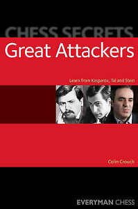 Chess Secrets: The Great Attackers, Colin Crouch