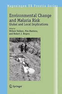 Environmental Change and Malaria Risk: Global and Local Implications (Wageninge
