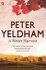 A Bitter Harvest ' Yeldham, Peter
