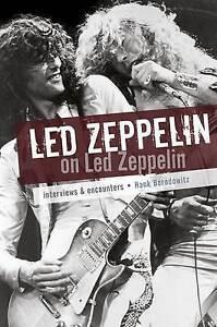 USED (LN) Led Zeppelin on Led Zeppelin by Hank Bordowitz