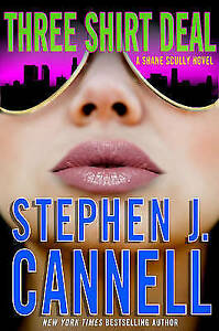 Stephen-J-Cannell-THREE-SHIRT-DEAL-Shane-Scully-Novel-Very-Good-Book