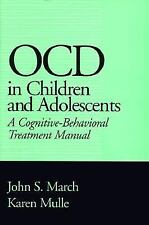 NEW - OCD in Children and Adolescents: A Cognitive-Behavioral Treatment Manual