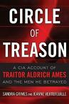 Circle of Treason: A CIA Account of Traitor 9781591143963