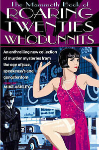 ROARING TWENTIES WHODUNNITS, MYSTERY, CRIME SHORT STORIES, 1920S, FLAPPERS
