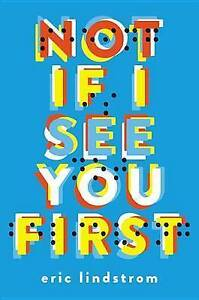 Not If I See You First By Lindstrom, Eric 9780316259873 -Paperback