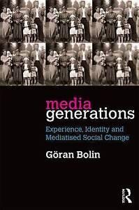 Media Generations, Goran Bolin
