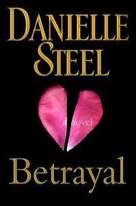 Betrayal by Danielle Steel (2012, Hardcover)