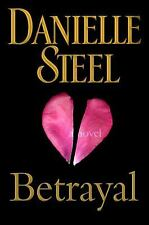 Betrayal by Danielle Steel (2012, Hardcover)1st Edition