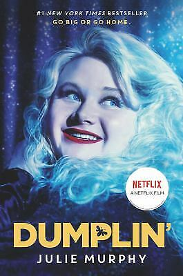 Dumplin� Movie Tie-in Edition by Murphy, Julie