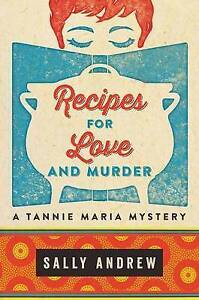 Recipes for Love and Murder Andrew, Sally -Hcover
