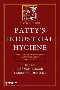 Patty′s Industrial Hygiene, Vernon E. Rose