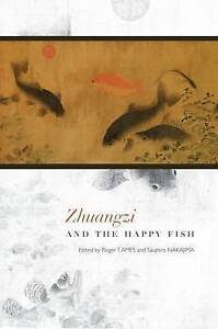 NEW Zhuangzi and the Happy Fish