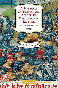 A History of Portugal and the Portuguese Empire 2 Volume Paperback Set: From...