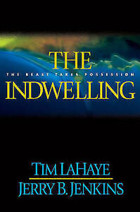 The Indwelling: the Beast Takes Possession (Left Behind), Jenkins, Jerry B., LaH